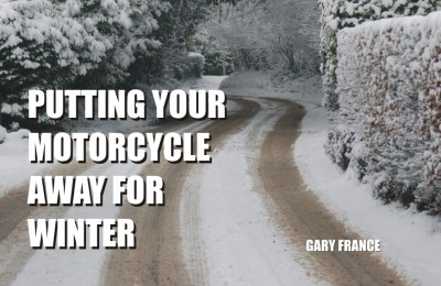 Putting your motorcycle away for winter
