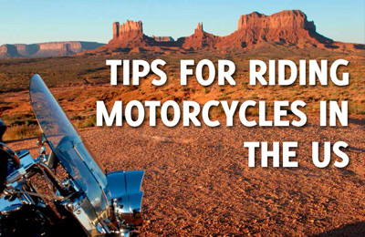 Tips for riding motorcycles in the USA